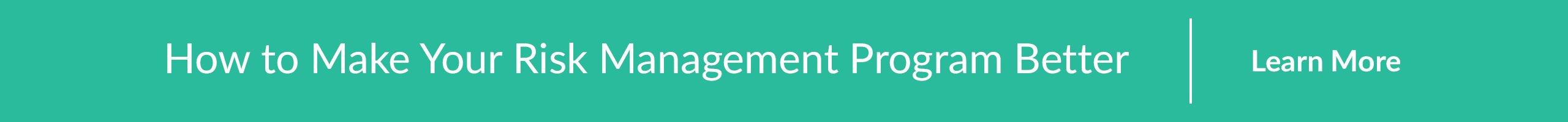 how to make your risk management program better